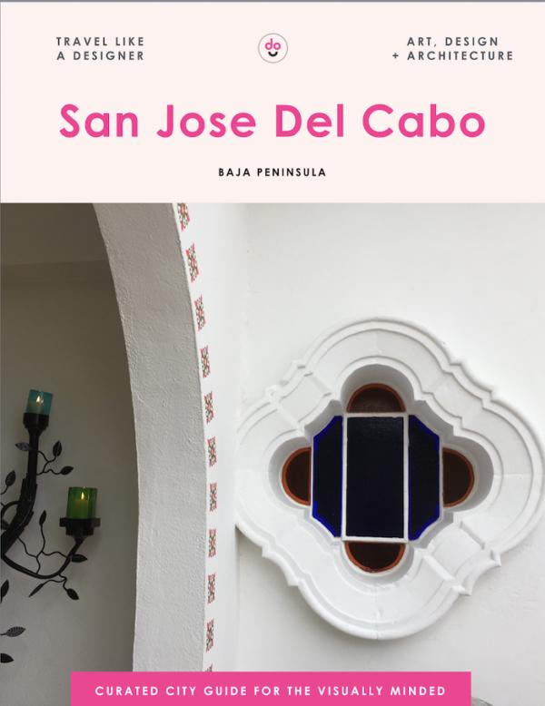 San Jose Del Cabo guide